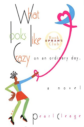 9780380975846: What Looks Like Crazy on an Ordinary Day (Oprah's Book Club)