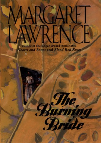 The Burning Bride: Lawrence, Margaret