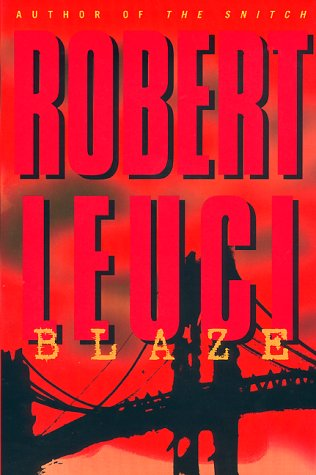 Blaze: Leuci, Robert