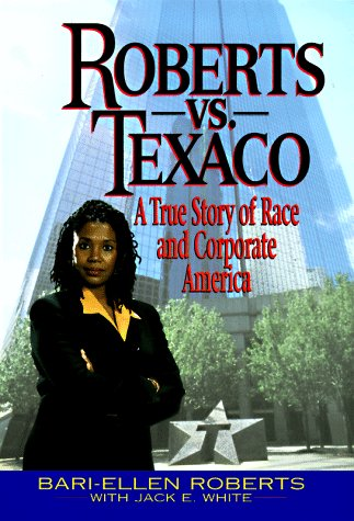 9780380976270: Roberts Vs. Texaco:: A True Story Of Race And Corporate America