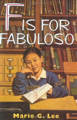 F Is for Fabuloso: Lee, Marie G.