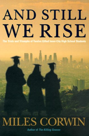 9780380976508: And Still We Rise: The Trials and Triumphs of Twelve Gifted Inner-city High School Students