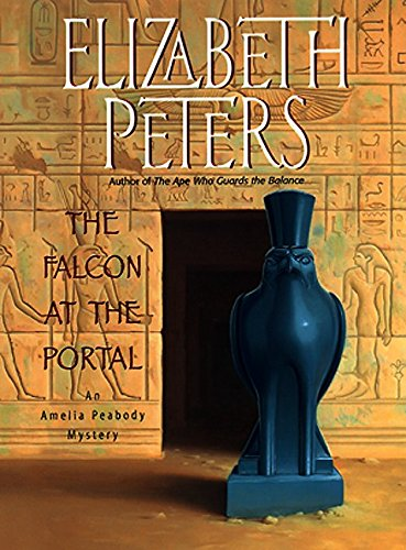 9780380976584: The Falcon at the Portal: An Amelia Peabody Mystery