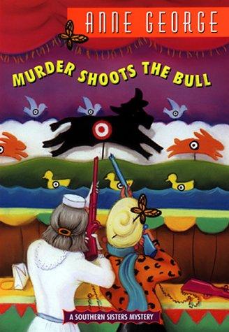 9780380976881: Murder Shoots the Bull