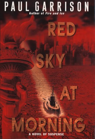 Red Sky at Morning: Paul Garrison