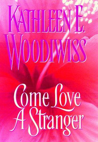 9780380976959: Come Love a Stranger