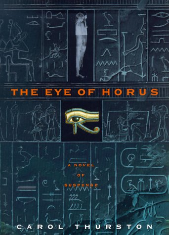 9780380976966: The Eye of Horus: A Novel of Suspense