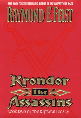 9780380977079: Krondor the Assassins: Book Two of the Riftwar Legacy (Feist, Raymond E. Riftwar Legacy, Bk. 2.)