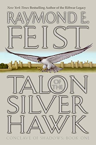 TALON OF THE SILVER HAWK: Feist, Raymond E