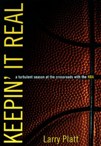 9780380977147: Keepin' It Real:: A Turbulent Season At The Crossroads With The Nba