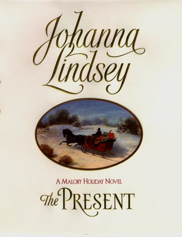 The Present (Malory Family, Book 6) (0380977257) by Johanna Lindsey