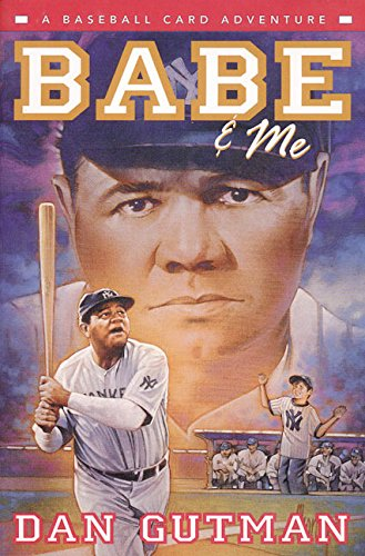 9780380977390: Babe and Me (Baseball Card Adventures (Hardcover))