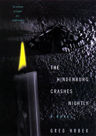 9780380977413: The Hindenburg Crashes Nightly