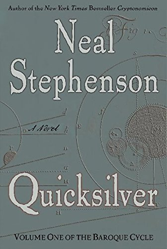 Quicksilver (Signed First Edition): Neal Stephenson