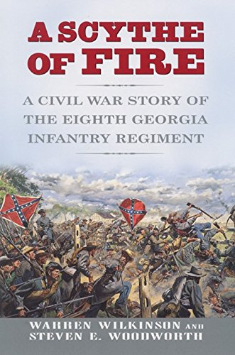 9780380977529: A Scythe of Fire: A Civil War Story of the Eighth Georgia Infantry Regiment