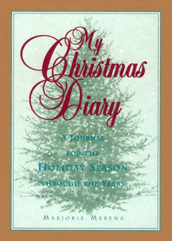 9780380977536: My Christmas Diary: A Journal for the Holiday Season Through the Years