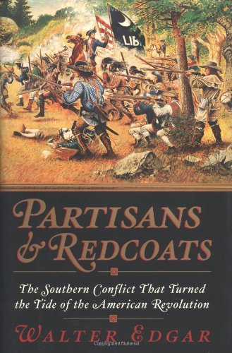9780380977604: Partisans and Redcoats: The Southern Conflict That Turned the Tide of the American Revolution