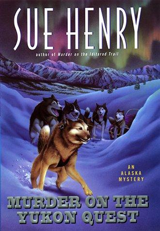 9780380977642: Murder on the Yukon Quest: An Alaska Mystery
