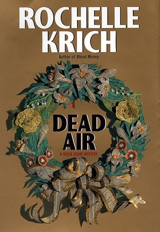 Dead Air ***SIGNED*** ***UNCORRECTED PROOF***: Rochelle Krich