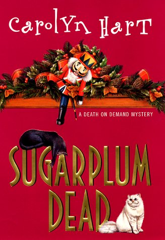 Sugarplum Dead ***SIGNED***: Carolyn Hart
