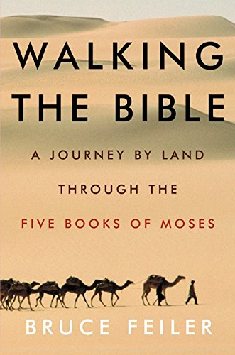 9780380977758: Walking the Bible: A Journey by Land Through the Five Books of Moses