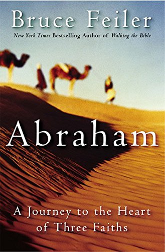 9780380977765: Abraham: A Journey to the Heart of Three Faiths