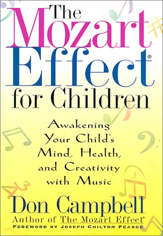9780380977826: The Mozart Effect for Children: Awakening Your Child's Mind, Health and Creativity With Music