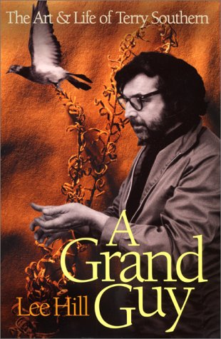 9780380977864: A Grand Guy: The Art and Life of Terry Southern