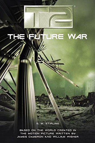 9780380977932: T2: The Future War