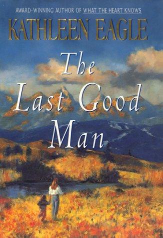 9780380978151: The Last Good Man
