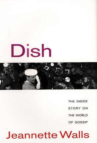 9780380978212: Dish: the Inside Story on the World of Gossip