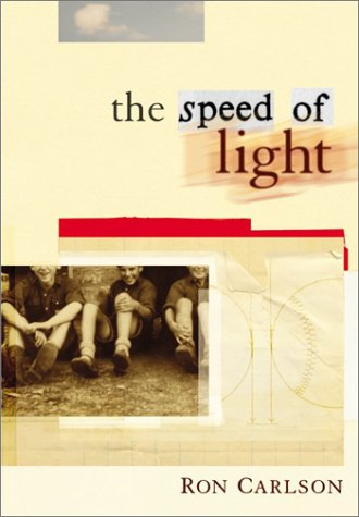 The Speed of Light (0380978377) by Ron Carlson