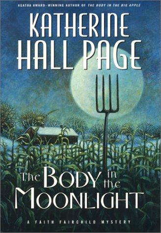 9780380978427: The Body in the Moonlight: A Faith Fairchild Mystery