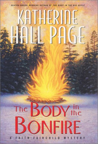 The Body in the Bonfire: A Faith: Page, Katherine Hall