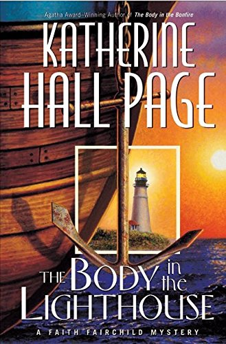 The Body in the Lighthouse ***SIGNED***: Katherine Hall Page