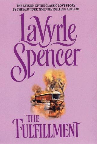 The Fulfillment: Spencer, LaVyrle