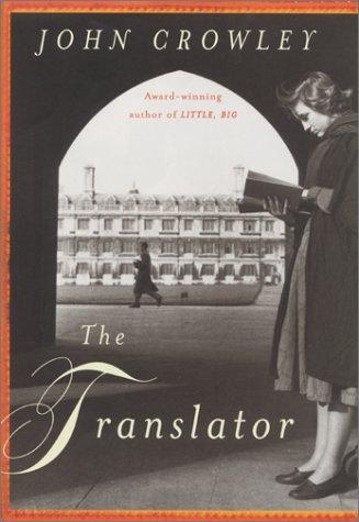 THE TRANSLATOR: Crowley, John