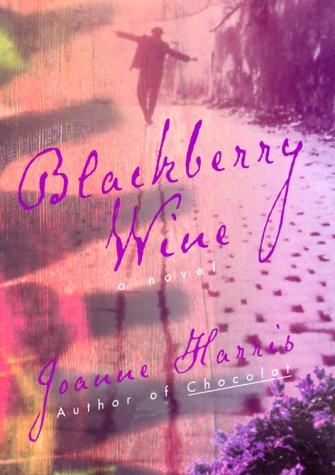 9780380978724: Blackberry Wine: A Novel
