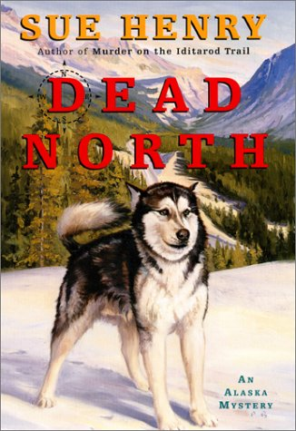9780380978816: Dead North: An Alaska Mystery (Alaska Mysteries)