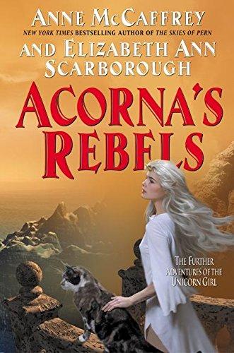 Acorna's Rebels: McCaffrey, Anne; Scarborough,