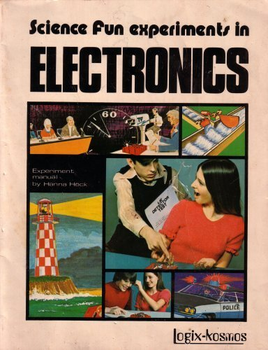 9780381019730: Science Fun Experiments in Electronics Experiment Manual: Experiments in Electronics Assembly and Experiment Manual (1973 Printing, Third Edition)
