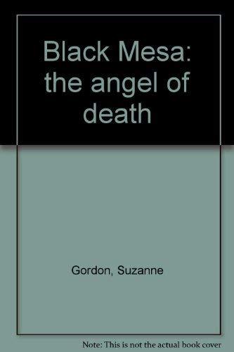 9780381900069: Black Mesa: the angel of death