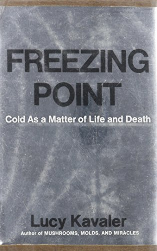 9780381981327: Freezing Point: Cold As a Matter of Life and Death