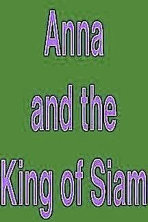 9780381981365: Anna and the King of Siam
