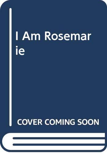 9780381981587: I Am Rosemarie