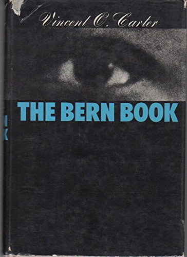 9780381982379: The Bern Book: A Record of a Voyage of the Mind
