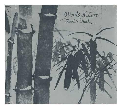 Words of Love: Pearl S. Buck