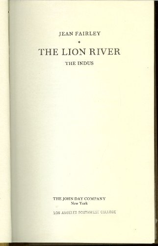 The Lion River, the Indus: Jean Fairley