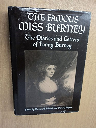 The famous Miss Burney: The diaries and letters of Fanny Burney (0381982858) by Fanny Burney