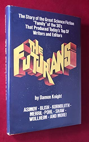 9780381982881: The Futurians: The Story of the Science Fiction